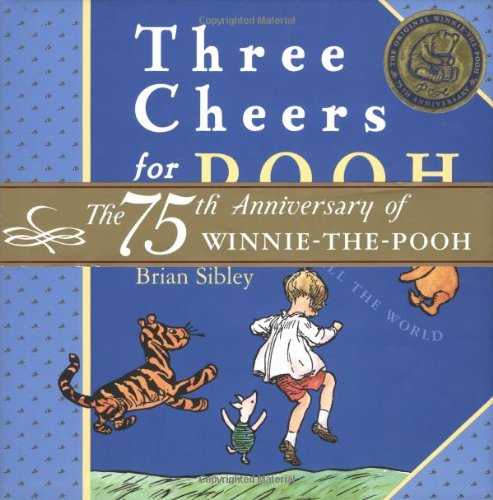 Three Cheers for Pooh (0525467963) by Brian Sibley