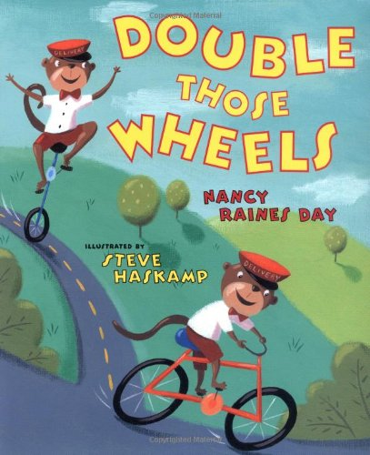 Double Those Wheels: Day, Nancy Raines