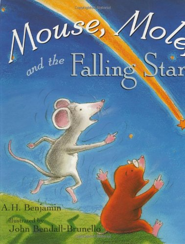 Mouse, Mole, and the Falling Star: A. H. Benjamin