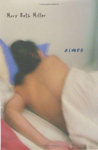 9780525468943: Aimee