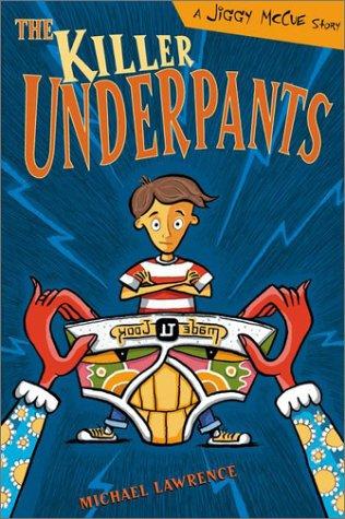 9780525468974: The Killer Underpants: A Jiggy McCue Story