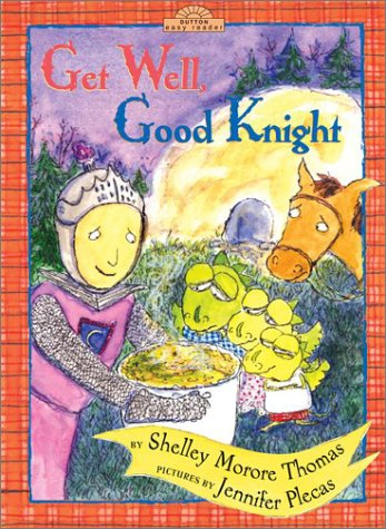 9780525469148: Get Well, Good Knight
