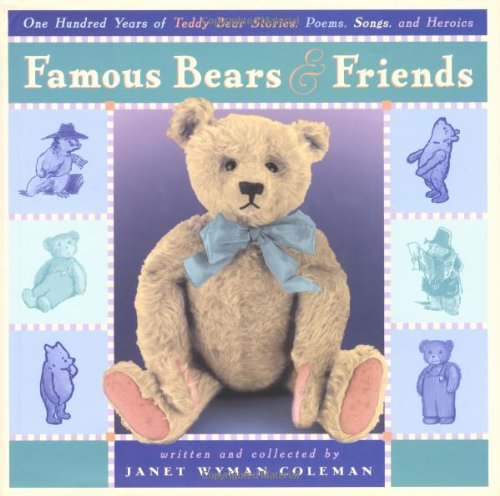 9780525469254: Famous Bears and Friends: One Hundred Years of Teddy Bear Stories, Poems