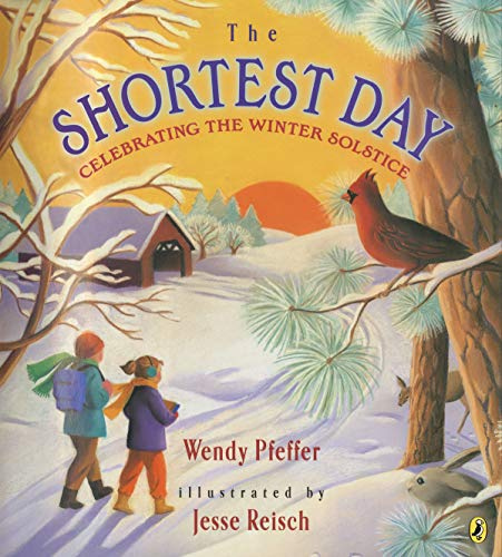 9780525469681: The Shortest Day: Celebrating the Winter Solstice