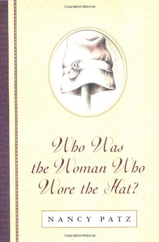 9780525469995: Who Was the Woman Who Wore the Hat?