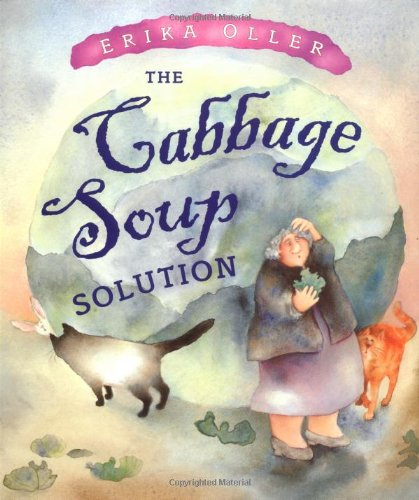 9780525470052: The Cabbage Soup Solution (Bccb Blue Ribbon Picture Book Awards (Awards))