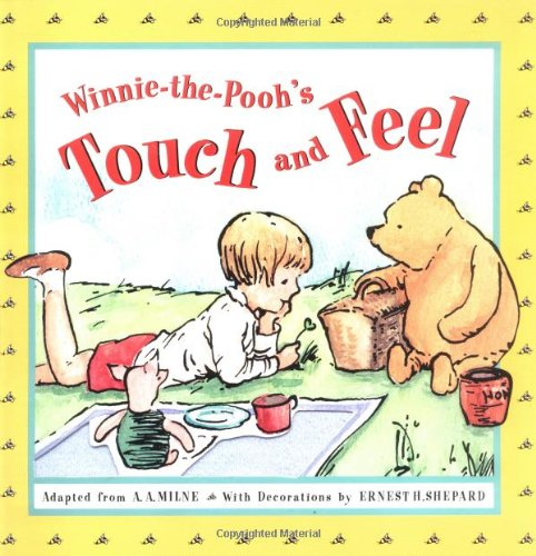 Winnie-the-Pooh's Touch and Feel: Milne, A. A.