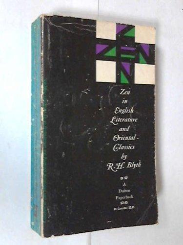9780525470571: ZEN IN ENGLISH LITERATURE AND ORIENTAL CLASSICS