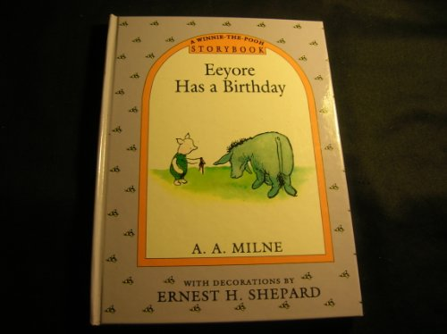 9780525470618: Eeyore Has a Birthday
