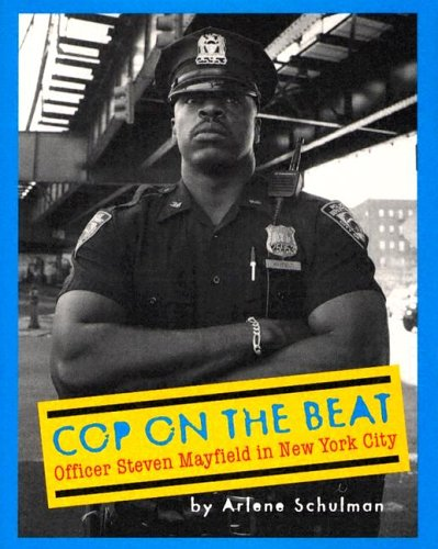 9780525470649: Cop on the Beat: Officer Steven Mayfield in NYC