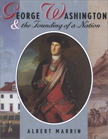 9780525470687: George Washington and the Founding of a Nation (PB)