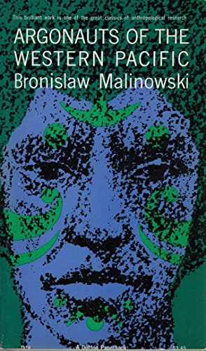 Argonauts of the Western Pacific: An Account: Bronislaw Malinowski