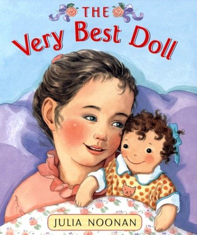 The Very Best Doll: Noonan, Julia