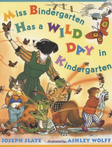 9780525470847: Miss Bindergarten Has a Wild Day in Kindergarten (Miss Bindergarten Books)