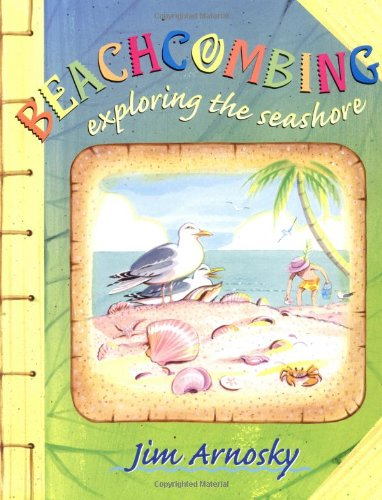 9780525471042: Beachcombing: Exploring the Seashore
