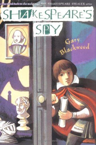 9780525471455: Shakespeare's Spy (Shakespeare Stealer)