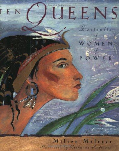 9780525471585: Ten Queens: Portraits of Women of Power