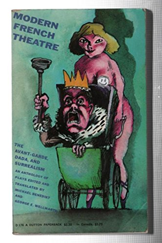 9780525471769: Modern French Theatre: The Avant-Garde, Dada, and Surrealism; An Anthology of Plays.