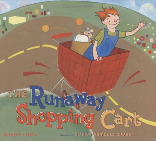 Runaway Shopping Cart (0525471871) by Kathy Long