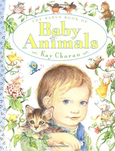 Baby's Book of Baby Animals: Chorao, Kay