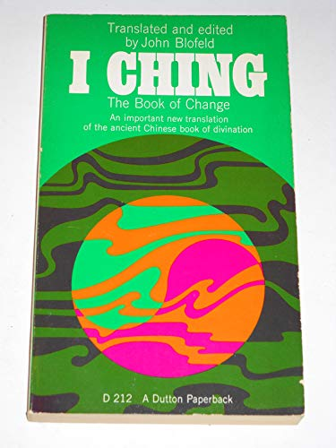 I Ching: Book of Changes: John Blofeld