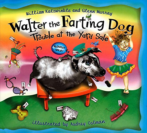 9780525472179: Walter the Farting Dog: Trouble at the Yard Sale