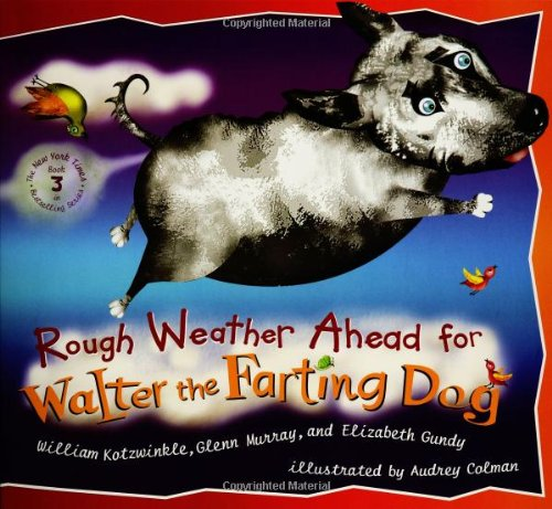 9780525472186: Rough Weather Ahead for Walter the Farting Dog