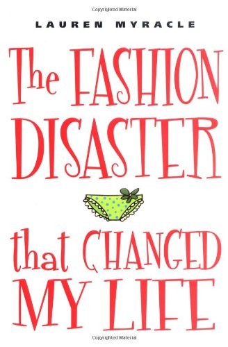 9780525472223: The Fashion Disaster That Changed My Life!