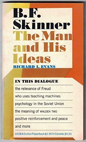 9780525472285: B.F. Skinner: The Man and His Ideas, Vol. 4