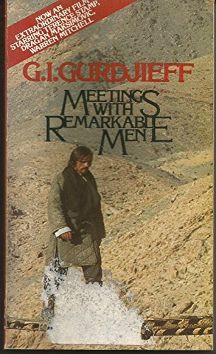 9780525472421: Gurdjieff G.I. : Meetings with Remarkable Men (Pbk)