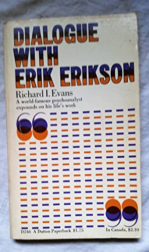 9780525472469: Dialogue With Erik Erikson