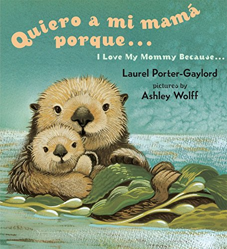 9780525472483: Quiero a mi Mama Porque.../ I Love My Mommy Because...