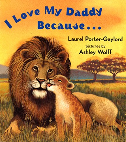 9780525472506: I Love My Daddy Because...