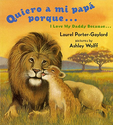 9780525472513: Quiero a Mi Papa Porque (I Love My Daddy Because English / Spanishedition)