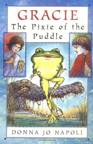 9780525472643: Gracie, The Pixie of the Puddle