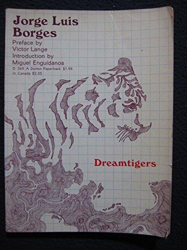 9780525472698: Dreamtigers [Taschenbuch] by Jorge Luis Borges
