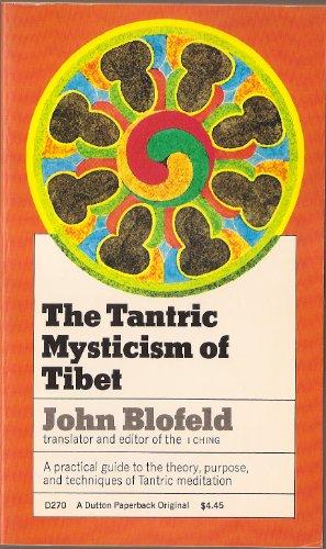 9780525472704: THE TANTRIC MYSTICISM OF TIBET