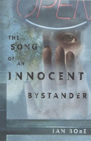 9780525472827: The Song of an Innocent Bystander