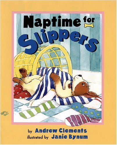 9780525472872: Naptime For Slippers