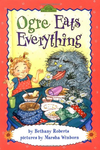 9780525472919: Ogre Eats Everything (Dutton Easy Reader)