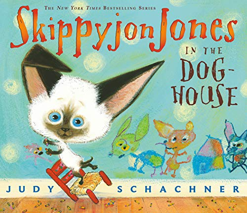 Skippyjon Jones in the Doghouse: Schachner, Judy