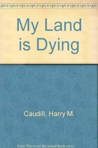 9780525473022: My Land is Dying