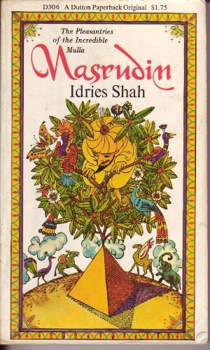 9780525473060: Shah Idries : Pleasantries of Incred. Mullah Nasrudin