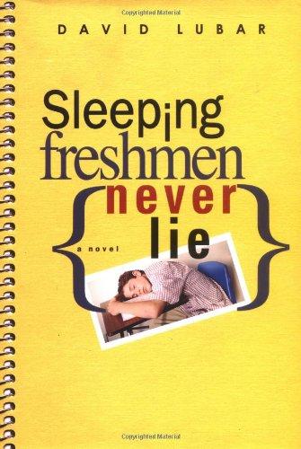 9780525473114: Sleeping Freshmen Never Lie (Bccb Blue Ribbon Fiction Books (Awards))