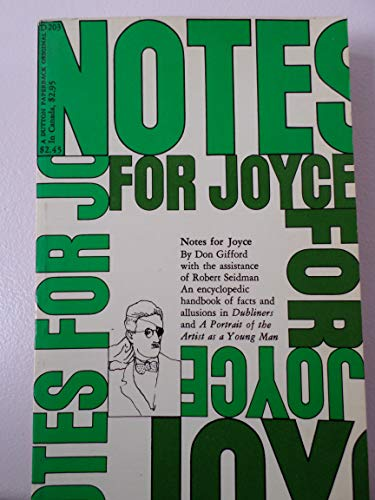 Notes for Joyce: An Annotation of James Joyce's ULYSSES: Joyce, James]; Gifford, Don; Seidman,...
