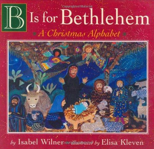 9780525473237: B Is for Bethlehem: A Christmas Alphabet Board Book