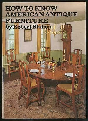 9780525473374: How to Know Early American Furniture
