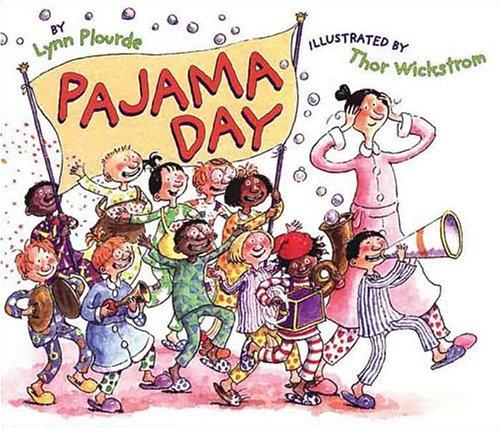 Pajama Day: Lynn Plourde