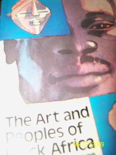 The Art and Peoples of Black Africa (A Dutton Paperback Original; D364)