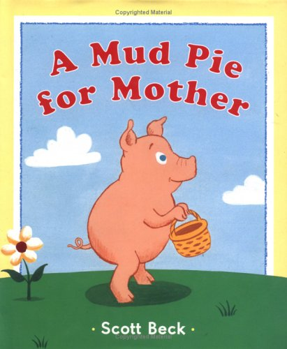 9780525473794: A Mud Pie for Mother